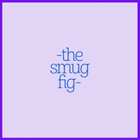 The Smug Fig